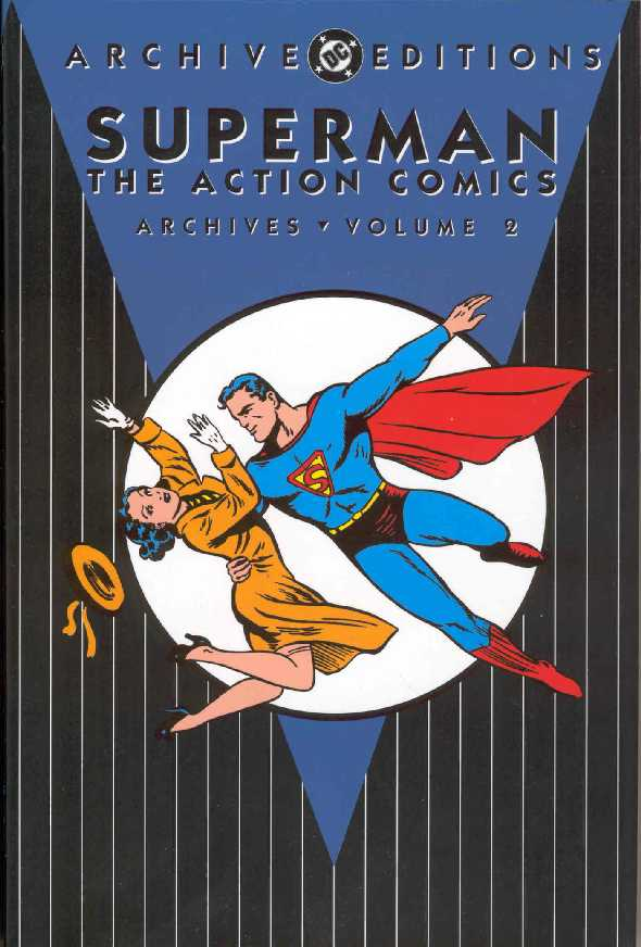 SUPERMAN THE ACTION COMICS ARCHIVES VOL.2