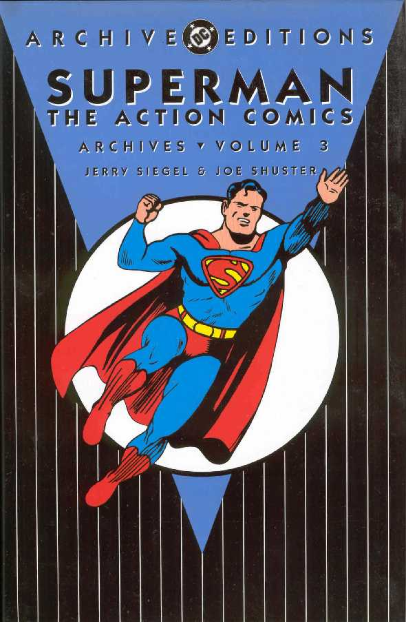 SUPERMAN THE ACTION COMICS ARCHIVES VOL.3