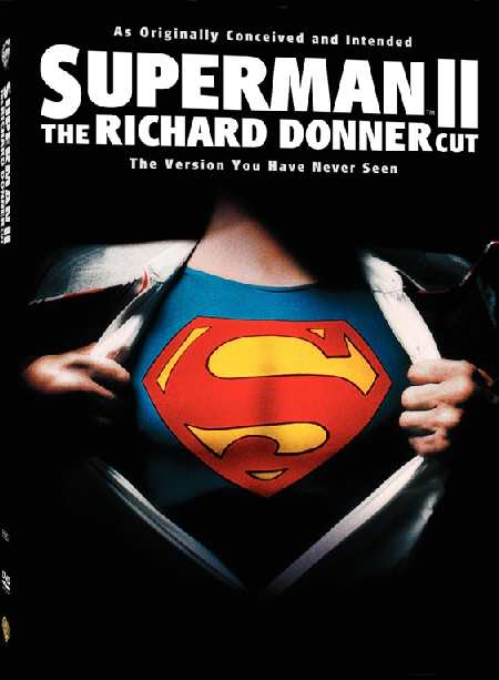 SUPERMAN II RICHARD DONNER CUT