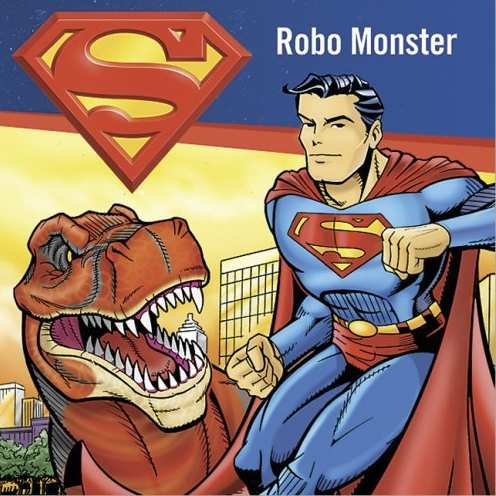 SUPERMAN ROBO MONSTER
