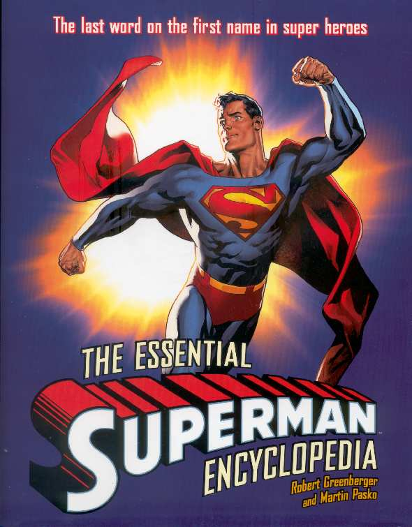 THE ESSENTIAL SUPERMAN ENCICLOPEDIA 2010