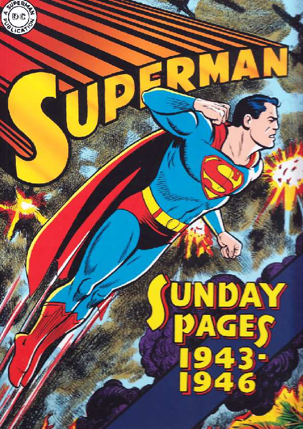 SUPERMAN SUNDAYS 1943 - 1946