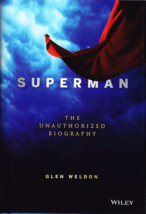 SUPERMAN THE UNAUTHORIZED BIOGRAPHY