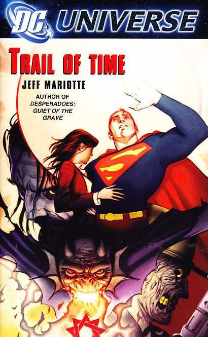 SUPERMAN TRAIL OF TIME